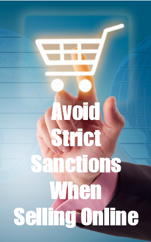 Avoid strict sanctions when selling online