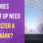 When Does a Start Up Need to Register a Trademark?