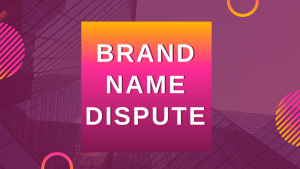 brand name dispute