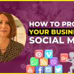 How to Promote Your Business on Social Media – My Trials and Tribulations
