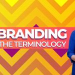 Branding – The Terminology